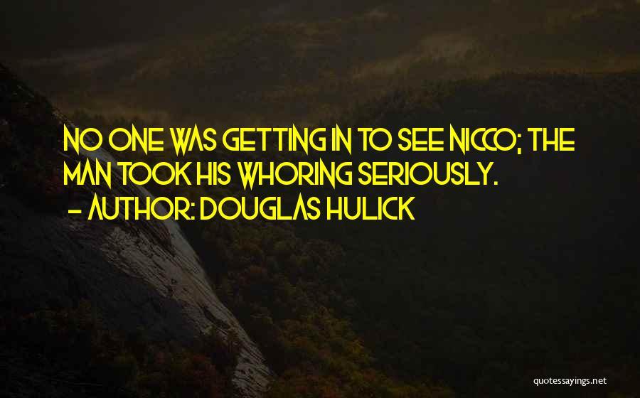 Douglas Hulick Quotes 2183001