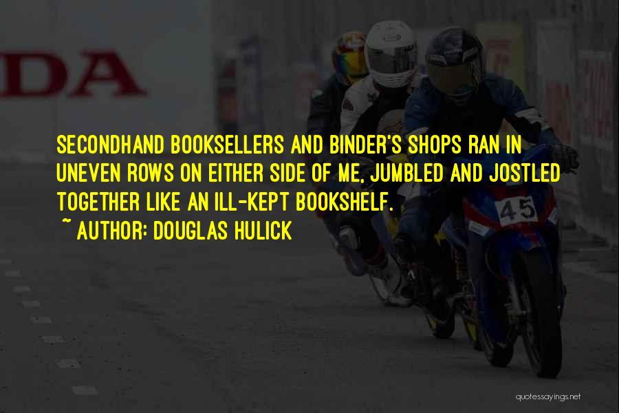 Douglas Hulick Quotes 536787