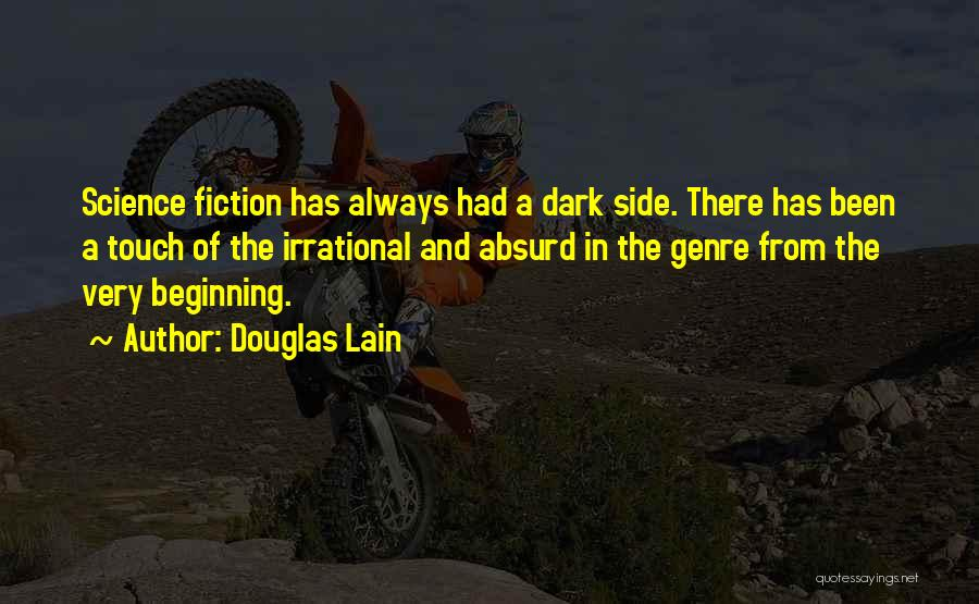 Douglas Lain Quotes 1166416