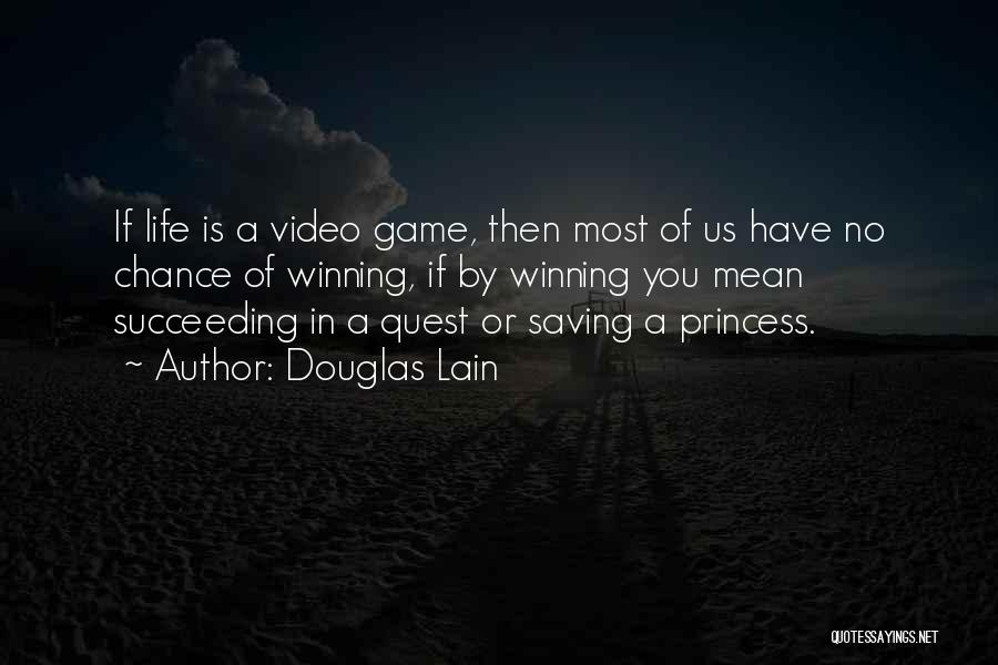 Douglas Lain Quotes 1631485