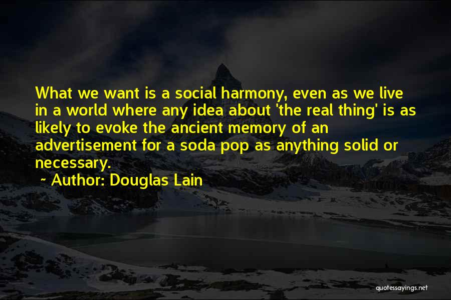 Douglas Lain Quotes 92390