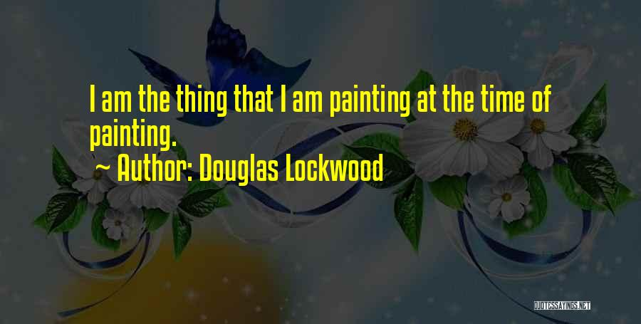 Douglas Lockwood Quotes 1632447