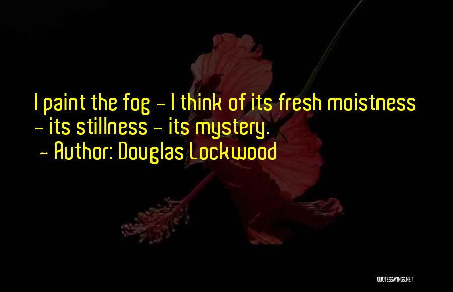 Douglas Lockwood Quotes 1938097