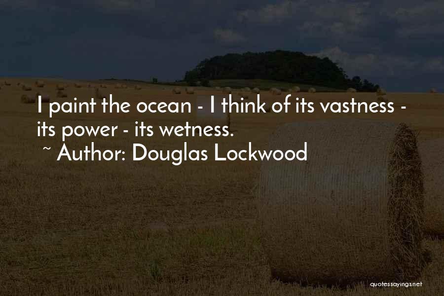 Douglas Lockwood Quotes 275016