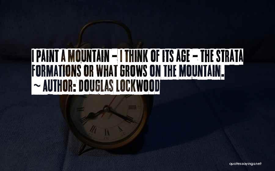 Douglas Lockwood Quotes 458678