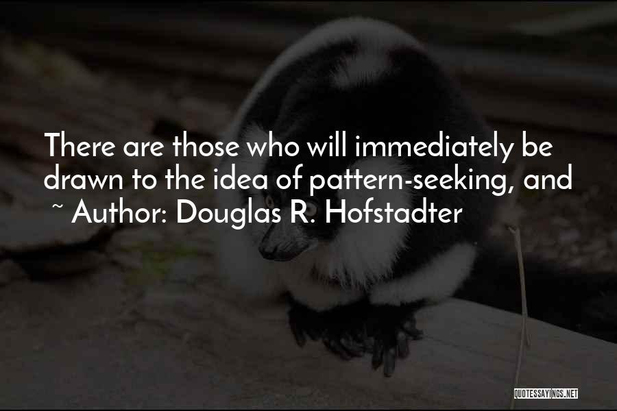 Douglas R. Hofstadter Quotes 1043015