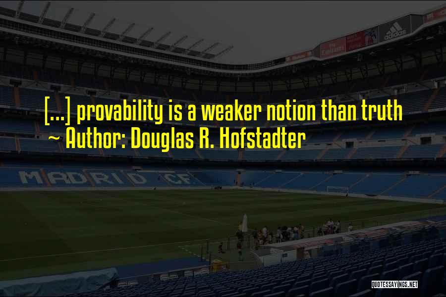 Douglas R. Hofstadter Quotes 1056708