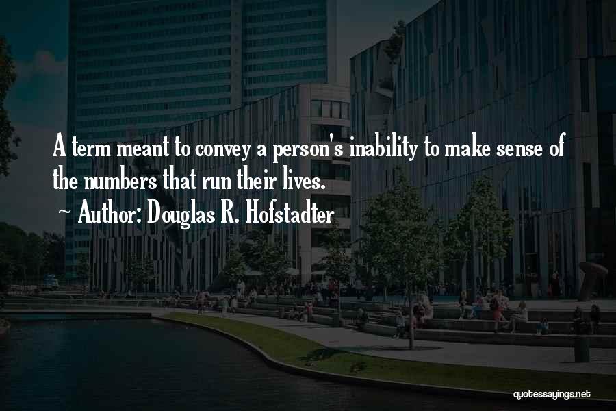 Douglas R. Hofstadter Quotes 1519561