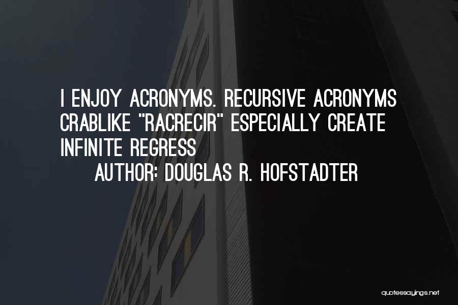 Douglas R. Hofstadter Quotes 847615