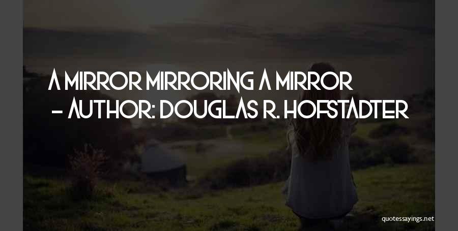 Douglas R. Hofstadter Quotes 968781
