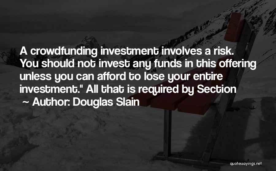 Douglas Slain Quotes 463526
