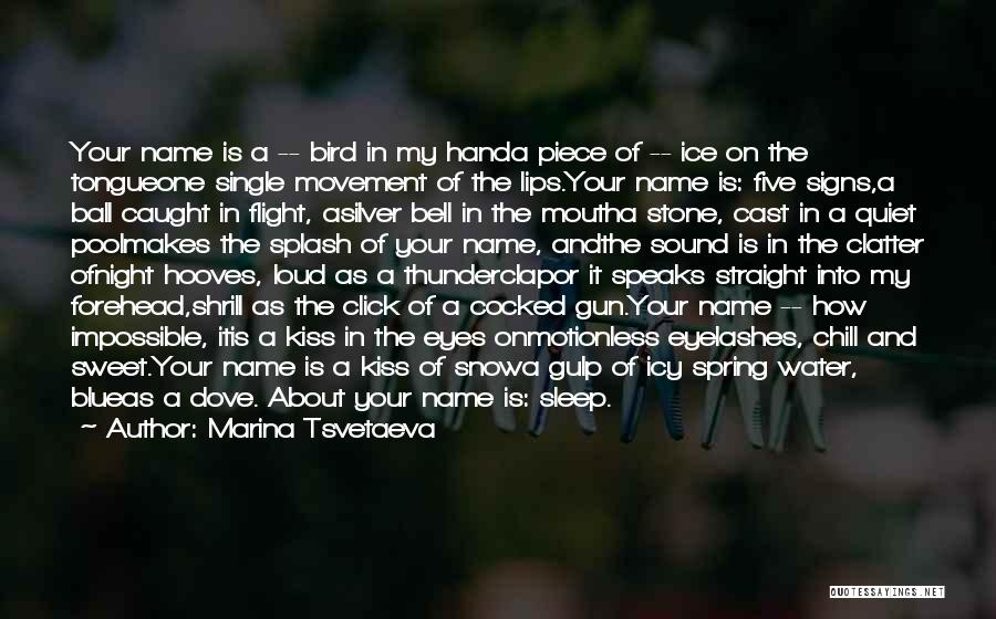Dove Bird Quotes By Marina Tsvetaeva