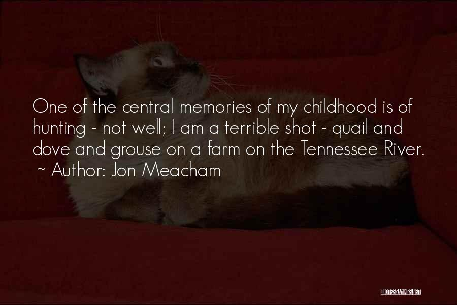 Dove Hunting Quotes By Jon Meacham