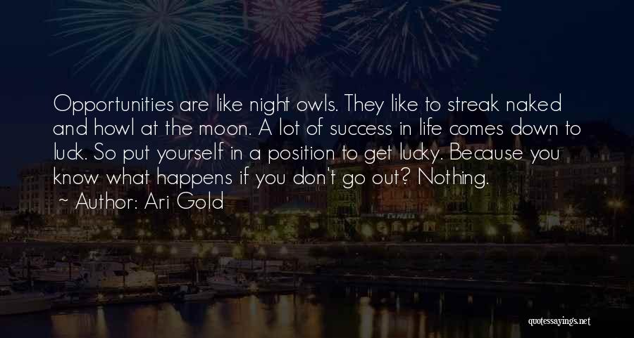 Down On Your Luck Inspirational Quotes By Ari Gold