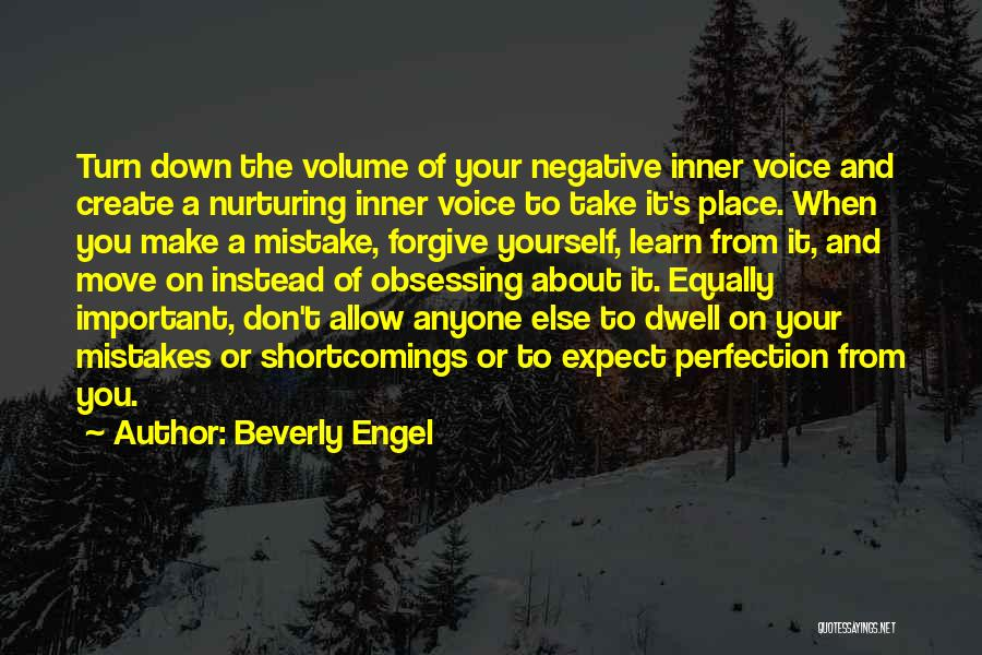 Down Talk Quotes By Beverly Engel