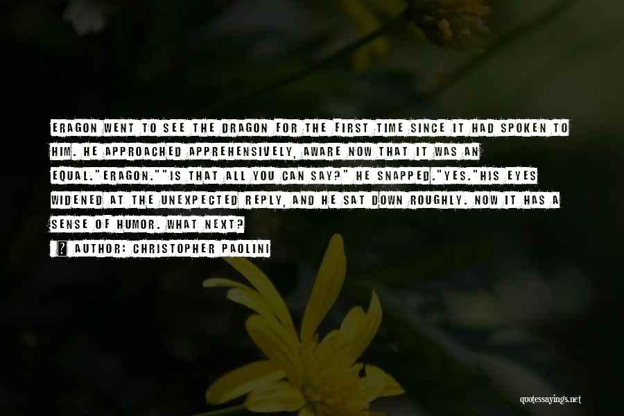 Down Talk Quotes By Christopher Paolini