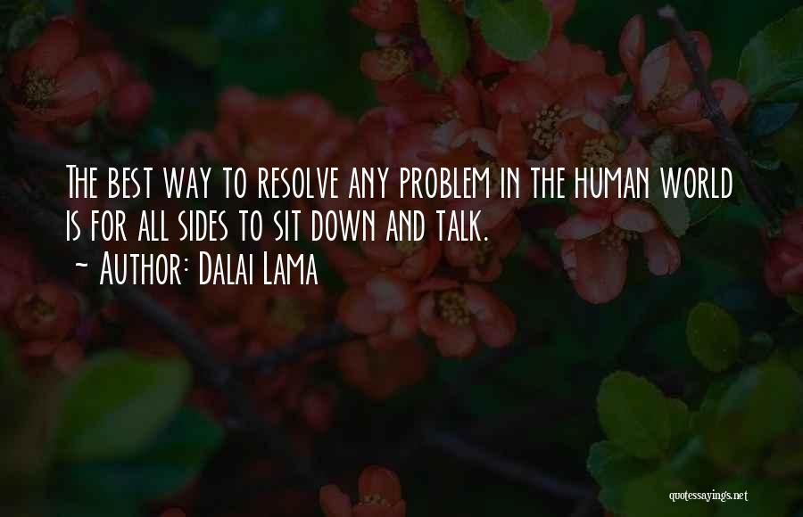 Down Talk Quotes By Dalai Lama