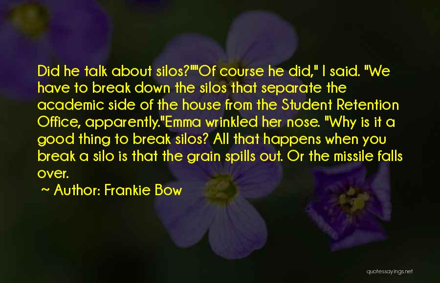 Down Talk Quotes By Frankie Bow
