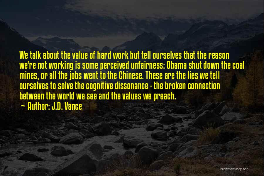 Down Talk Quotes By J.D. Vance