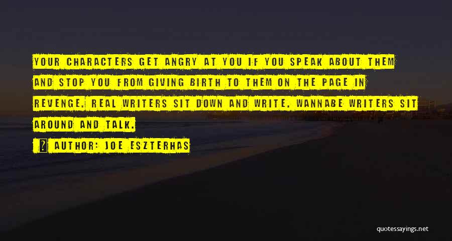 Down Talk Quotes By Joe Eszterhas