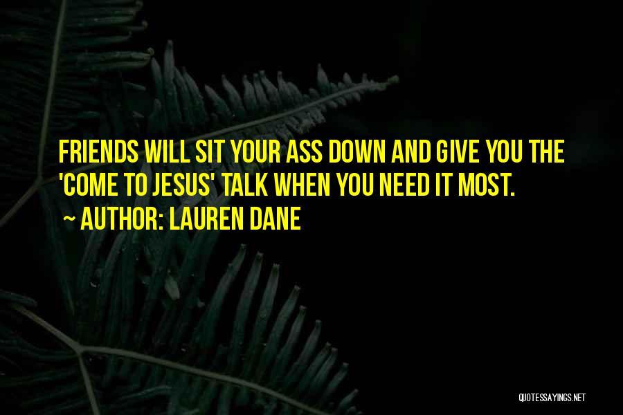 Down Talk Quotes By Lauren Dane