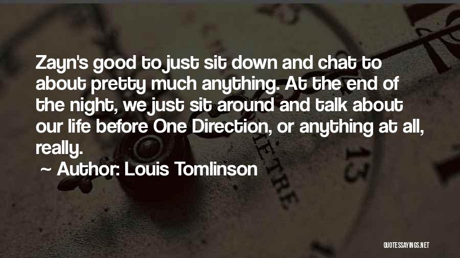Down Talk Quotes By Louis Tomlinson