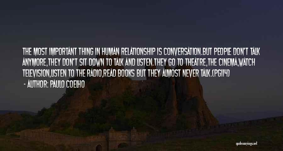 Down Talk Quotes By Paulo Coelho