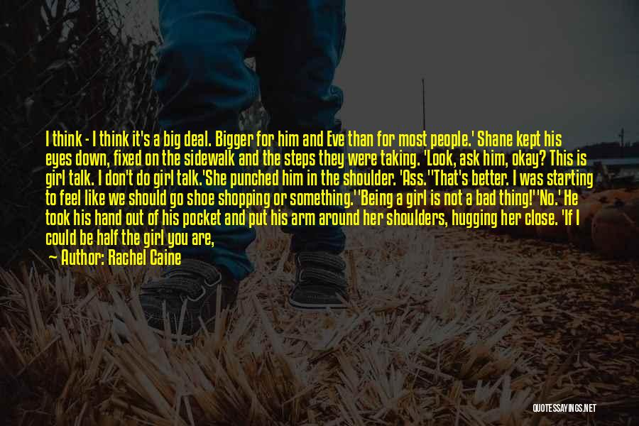Down Talk Quotes By Rachel Caine