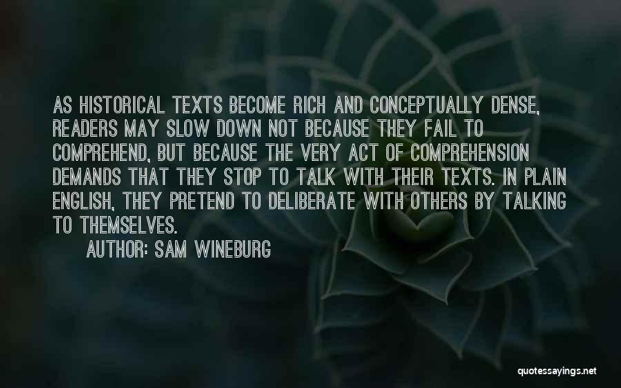 Down Talk Quotes By Sam Wineburg