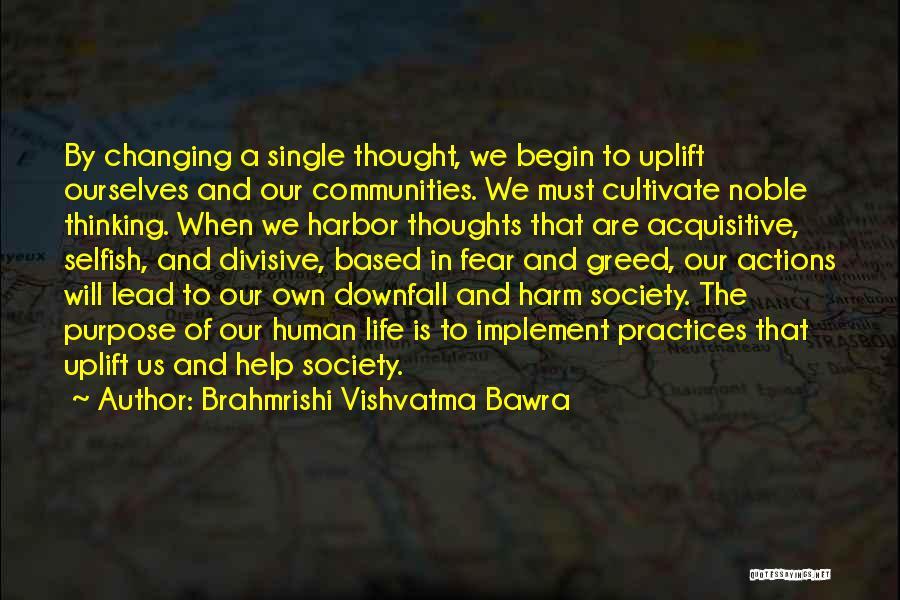 Downfall Of Society Quotes By Brahmrishi Vishvatma Bawra