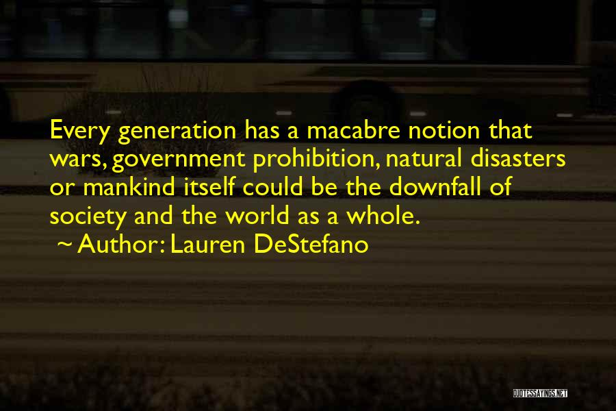 Downfall Of Society Quotes By Lauren DeStefano