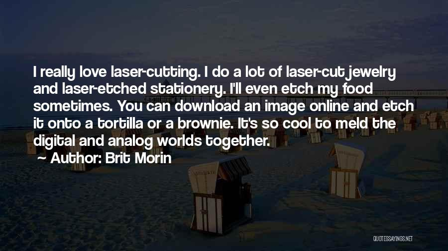 Download Quotes By Brit Morin