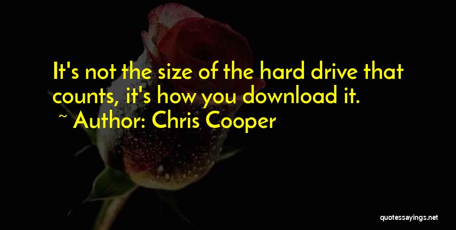 Download Quotes By Chris Cooper