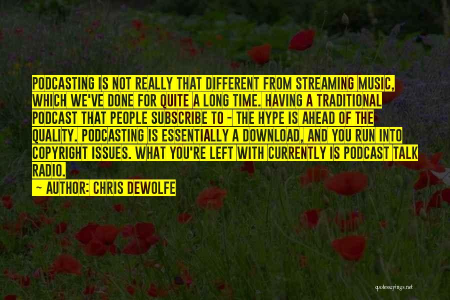 Download Quotes By Chris DeWolfe