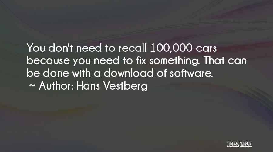 Download Quotes By Hans Vestberg