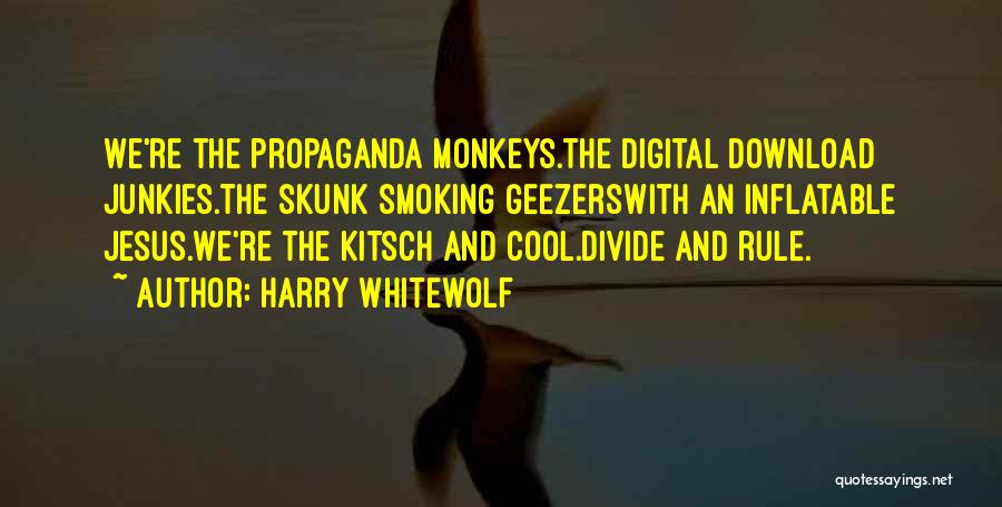 Download Quotes By Harry Whitewolf