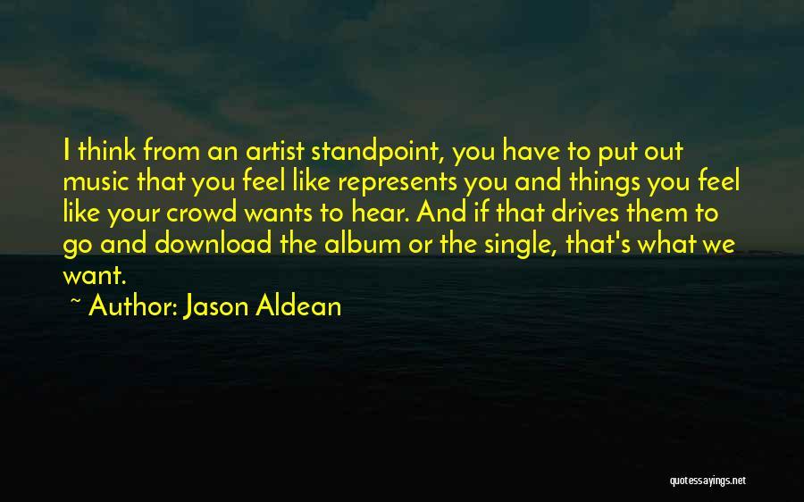 Download Quotes By Jason Aldean