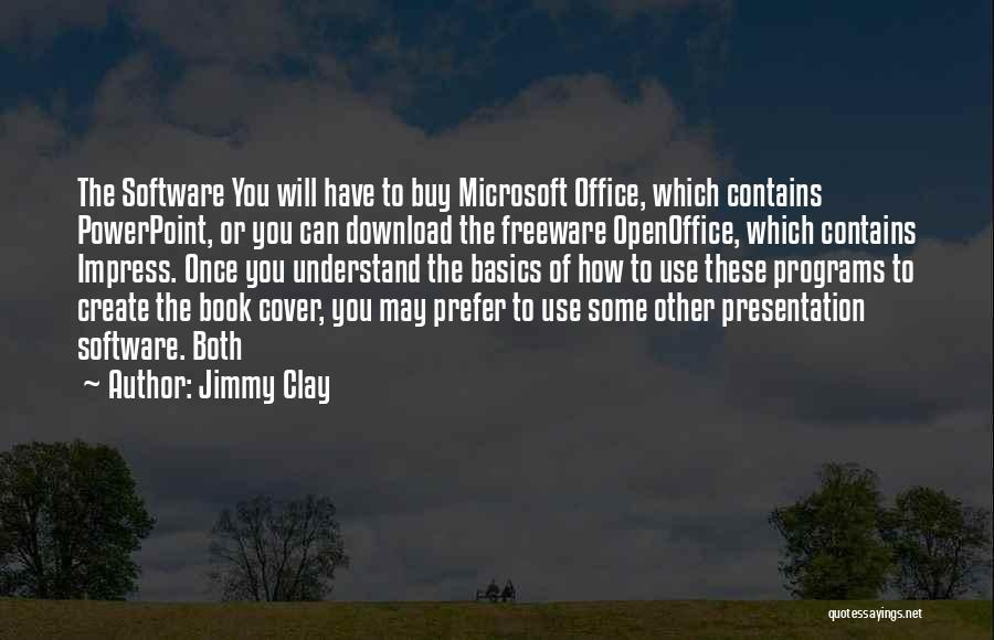 Download Quotes By Jimmy Clay