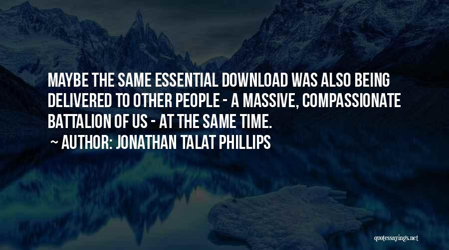 Download Quotes By Jonathan Talat Phillips