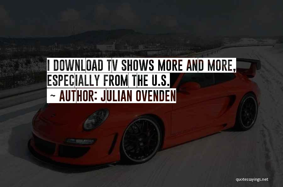 Download Quotes By Julian Ovenden