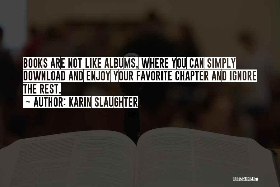 Download Quotes By Karin Slaughter