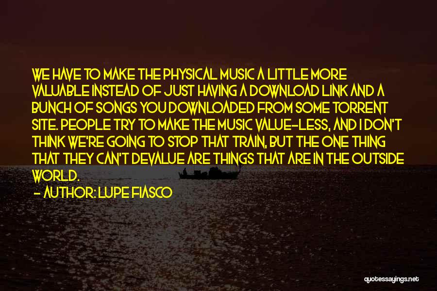 Download Quotes By Lupe Fiasco