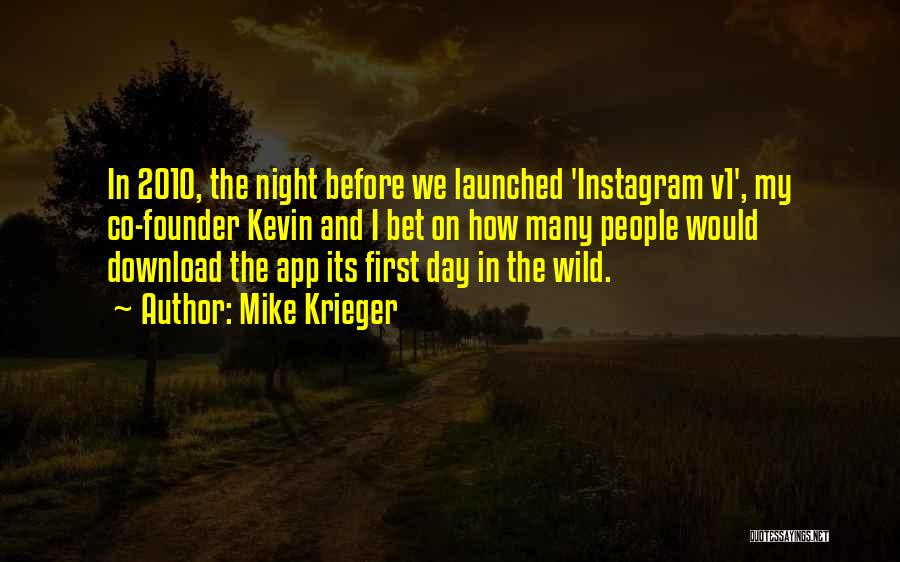 Download Quotes By Mike Krieger