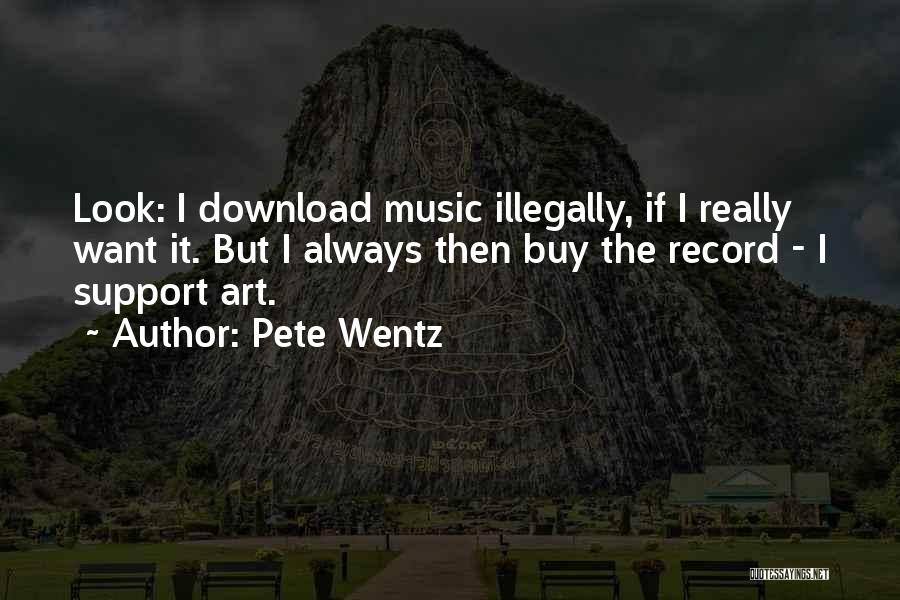 Download Quotes By Pete Wentz