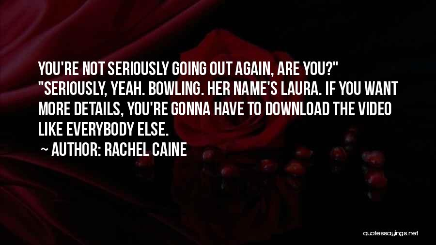 Download Quotes By Rachel Caine