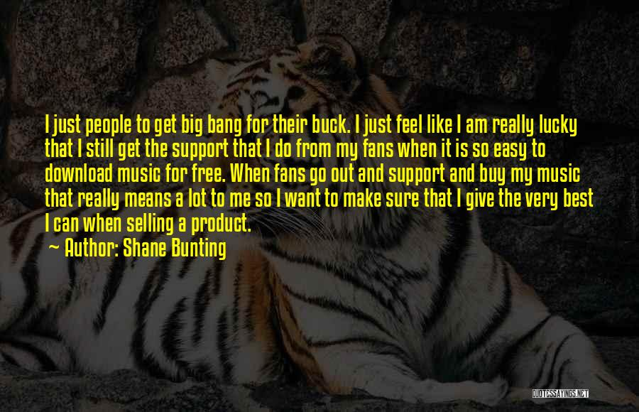 Download Quotes By Shane Bunting