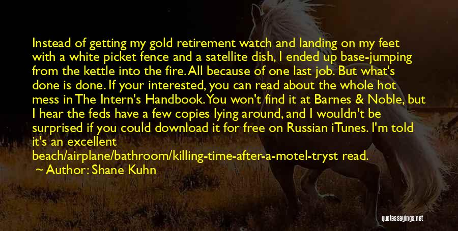 Download Quotes By Shane Kuhn