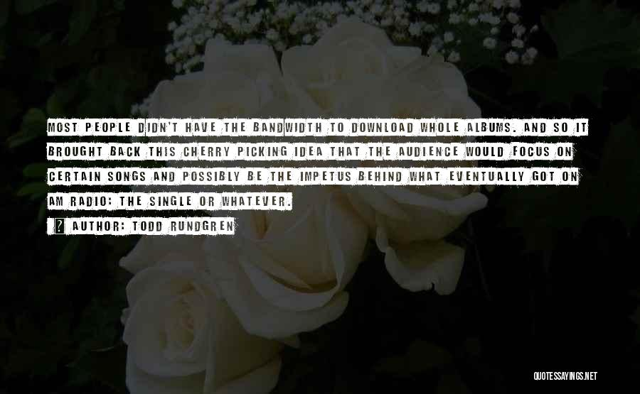 Download Quotes By Todd Rundgren