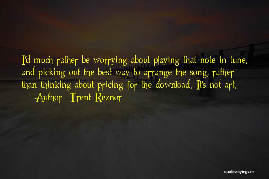 Download Quotes By Trent Reznor