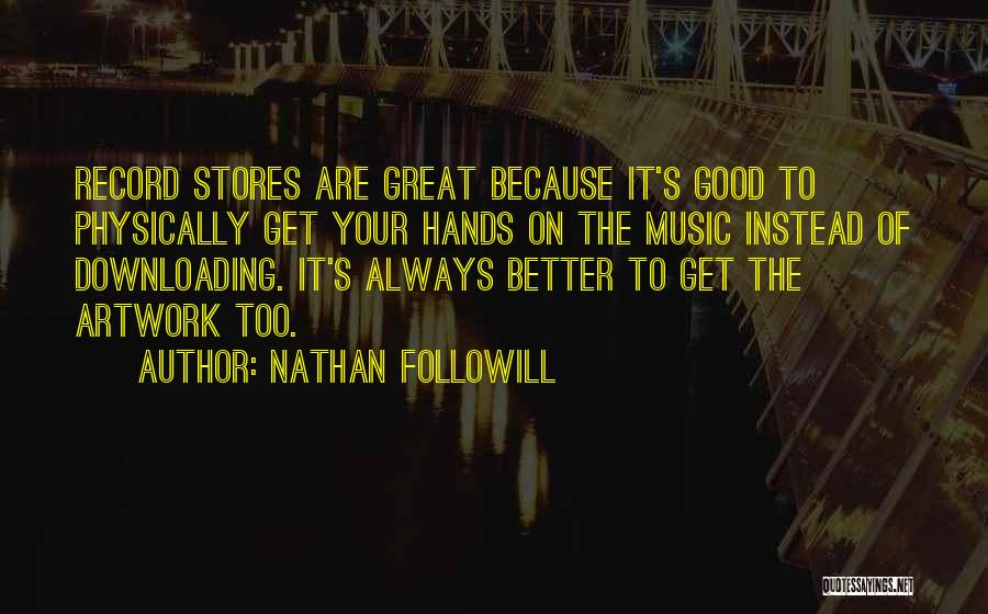 Downloading Best Quotes By Nathan Followill